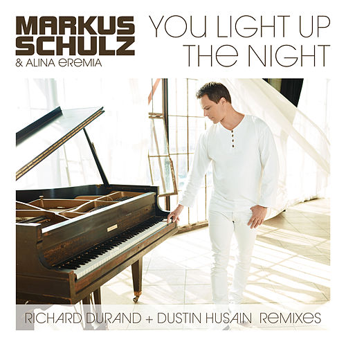 You Light Up The Night von Markus Schulz