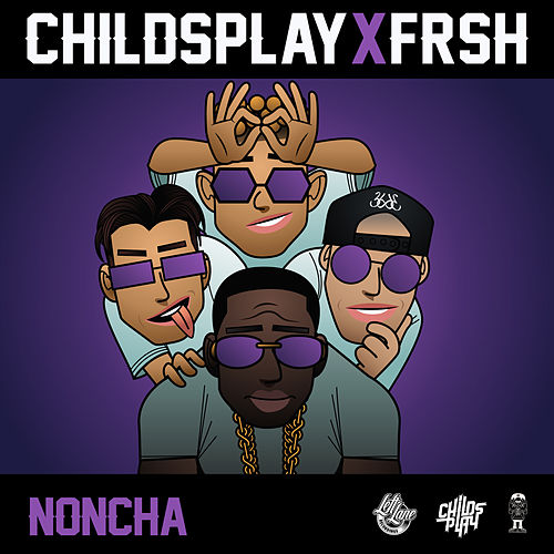 Noncha by Childsplay