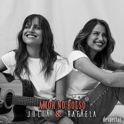 Amor No Bolso (Ao Vivo Em São Paulo / 2019) de Júlia & Rafaela