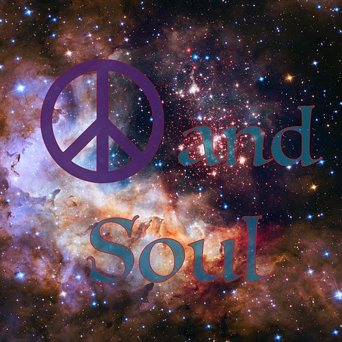 Peace and Soul von The Eternal Dreamers