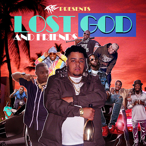 Lost God And Friends by Lost God
