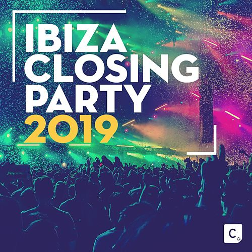 Ibiza Closing Party 2019 by Various Artists