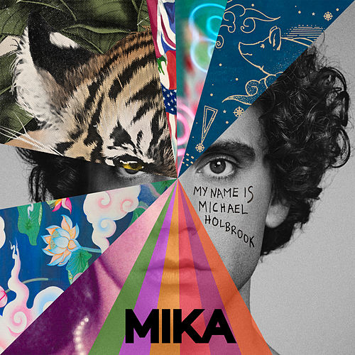 My Name Is Michael Holbrook di Mika