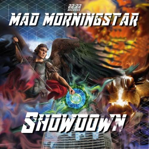 Showdown von Mad Morningstar