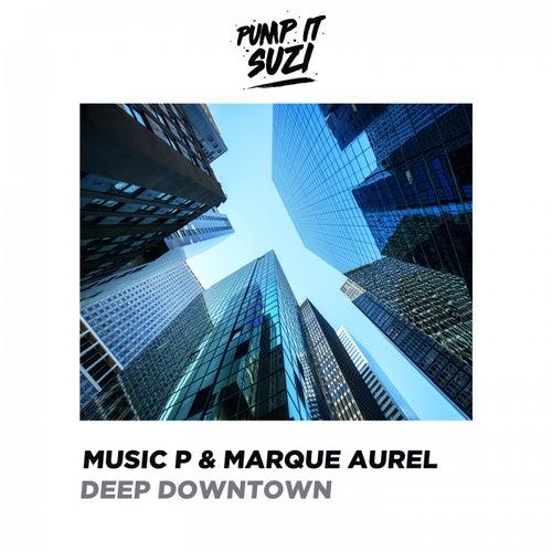 Deep Downtown von Music P