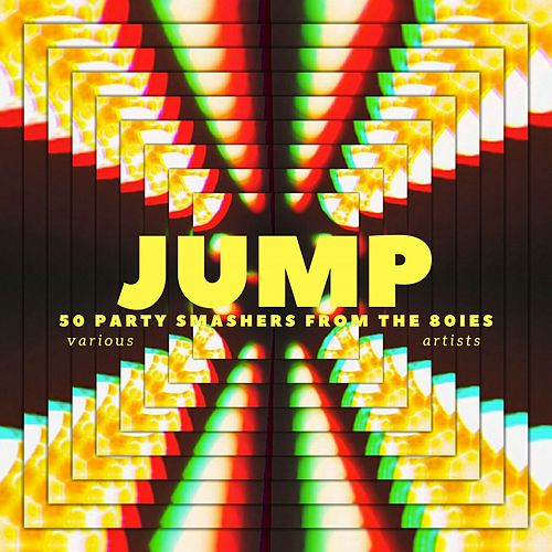 Jump (50 Party Smashers from the 80ies) de Various Artists
