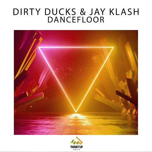 Dancefloor von Dirty Ducks