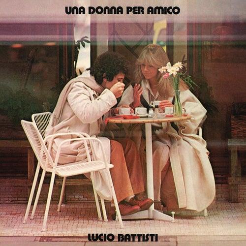 Una donna per amico by Lucio Battisti