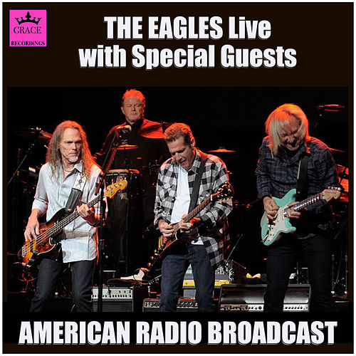 The Eagles Live - With Special Guests (Live) de Eagles