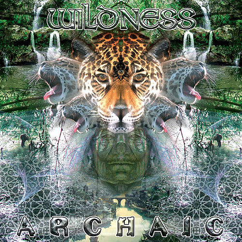 Wilderness by Archaic