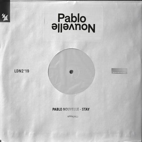Stay de Pablo Nouvelle