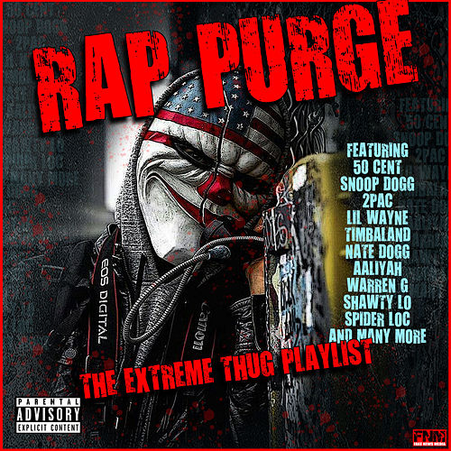 Rap Purge - The Extreme Thug Playlist de Various Artists