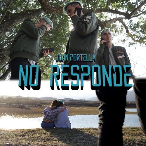 No Responde by Juan Portella
