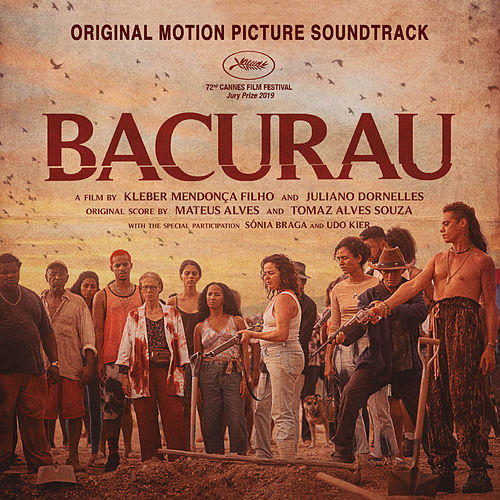 Bacurau (Original Motion Picture Soundtrack) di Various Artists