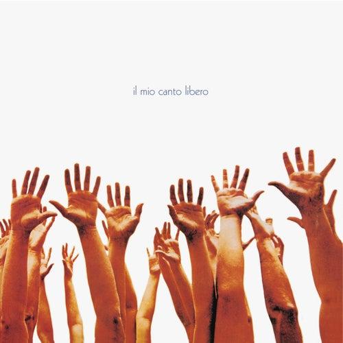 Il mio canto libero by Lucio Battisti