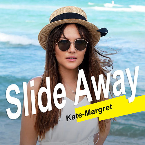 Slide Away van Kate-Margret
