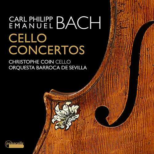 C.P.E. Bach: Cello Concertos - Christophe Coin de Christophe Coin