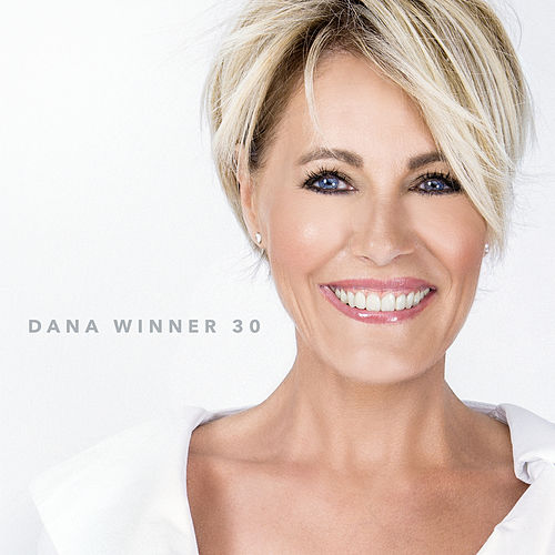 Dana Winner - 30 by Dana Winner