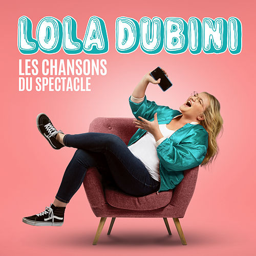 Les chansons du spectacle di Lola Dubini