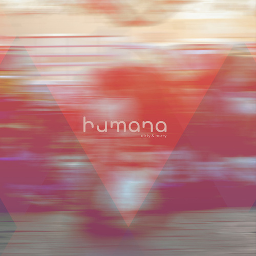 Humana by Dirty