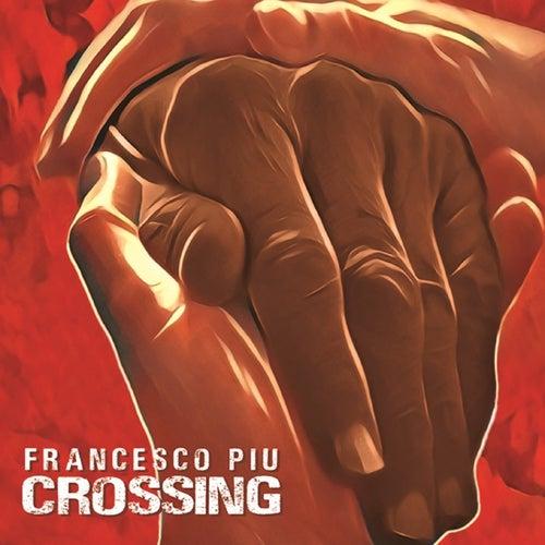 Crossing by Francesco Piu