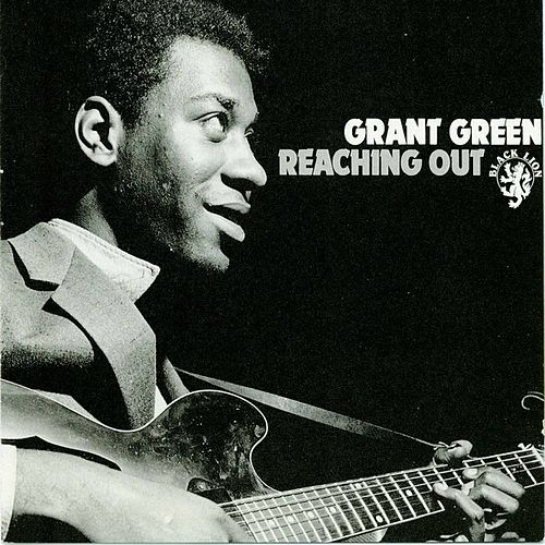 Reaching Out de Grant Green