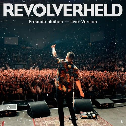Freunde bleiben (Live) by Revolverheld
