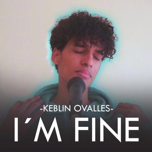 I'M Fine di Keblin Ovalles