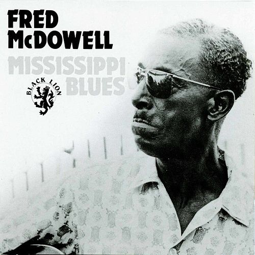 Mississippi Blues von Fred McDowell