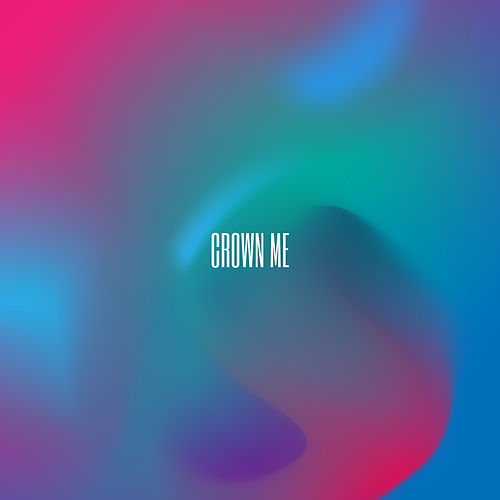 Crown Me by Zack