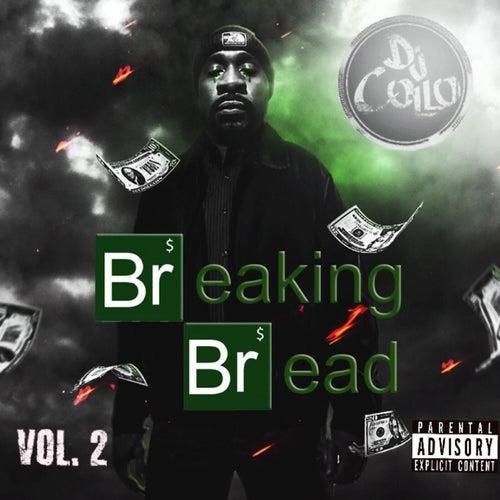 Breaking Bread, Vol. 2 by DJ Collo