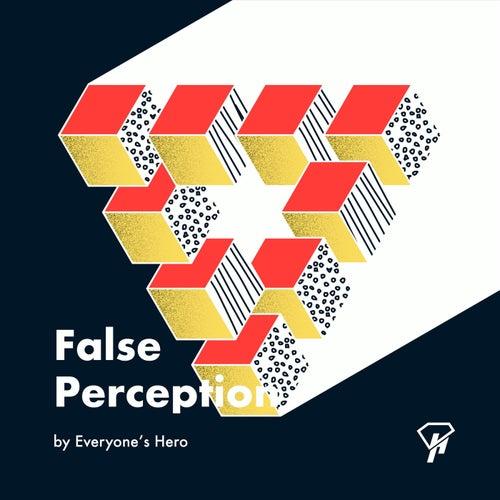 False Perception de Everyone's Hero