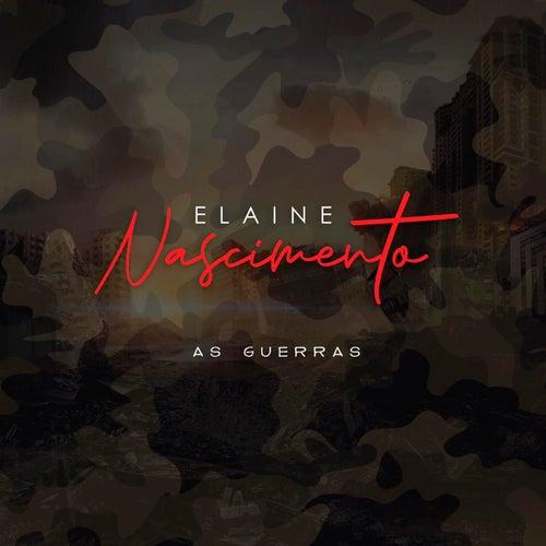 As Guerras von Elaine Nascimento