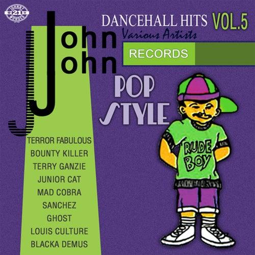 John John Dancehall Hits Vol.5 by Various Artists