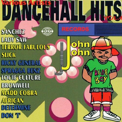 John John Dancehall Hits Vol.4 by Various Artists