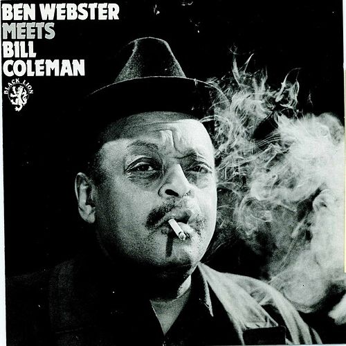 Meets Bill Coleman by Ben Webster