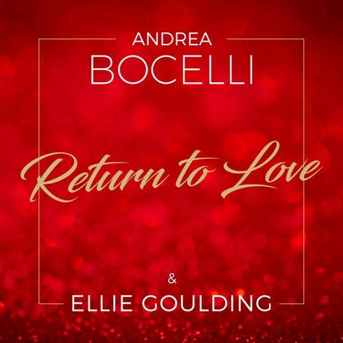 Return to Love di Andrea Bocelli & Ellie Goulding