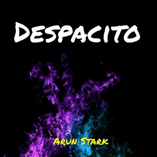 Despacito von Arun Stark
