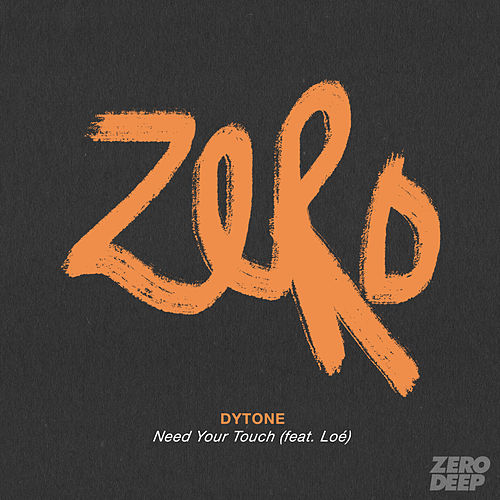 Need Your Touch de Dytone