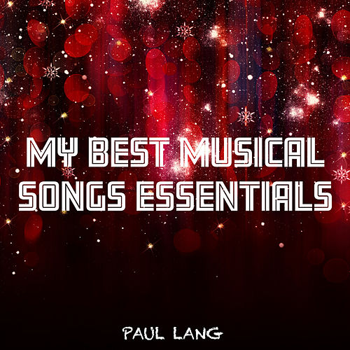 My Best Musical Songs Essentials van Paul Lang