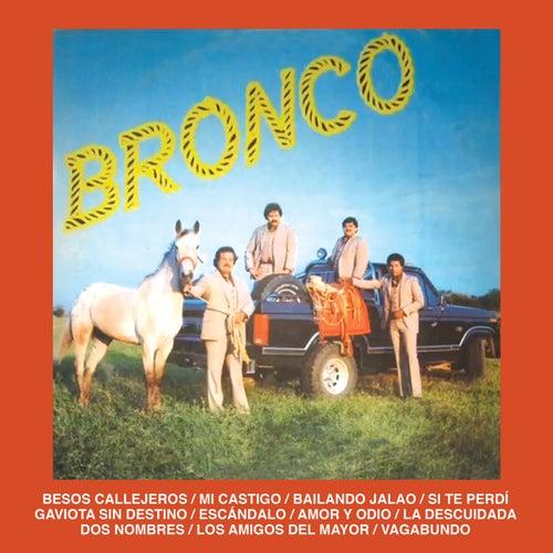 Besos Callejeros by Bronco