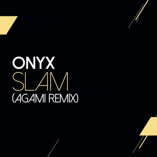 Slam (Agami Remix) von Onyx