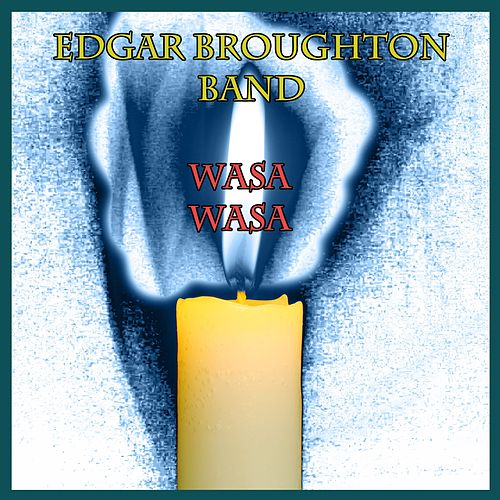 Wasa Wasa de Edgar Broughton Band