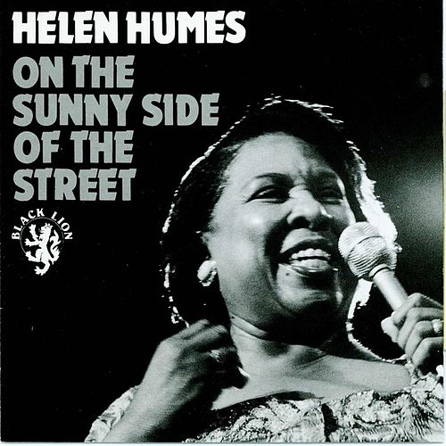 On The Sunny Side Of The Street de Helen Humes