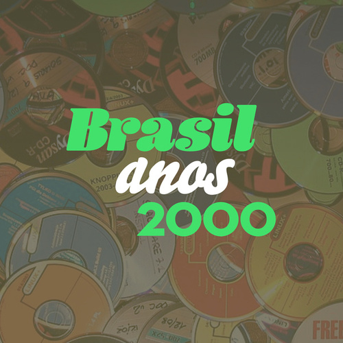 Brasil Anos 2000 by Various Artists