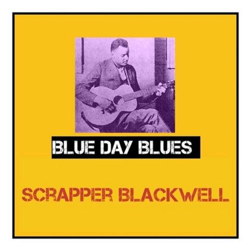Blue Day Blues de Scrapper Blackwell