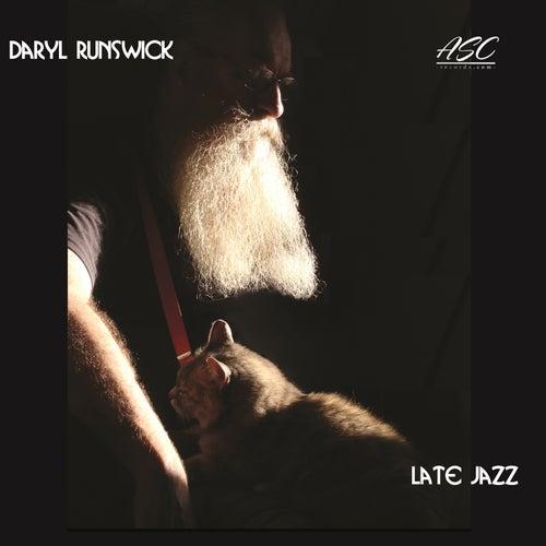 Late Jazz von Daryl Runswick