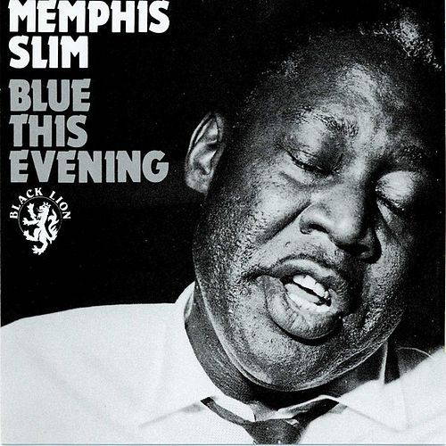 Blue This Evening de Memphis Slim