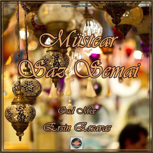 Müstear Saz Semai by Ersin Ersavas