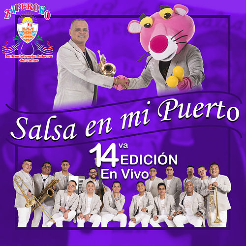 Salsa en Mi Puerto: 14Va Edición (En Vivo) by Orquesta Zaperoko de